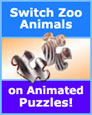 Switch Zoo Animals on Animated Puzzles!